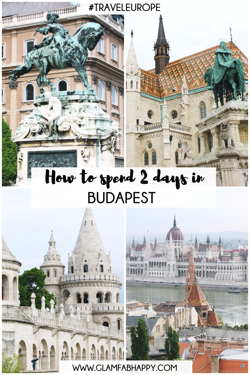 How to spend 2 days in Budapest and what places to see. Budapest 2 day itinerary.