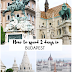 How to spend 2 days in BUDAPEST: must-see places