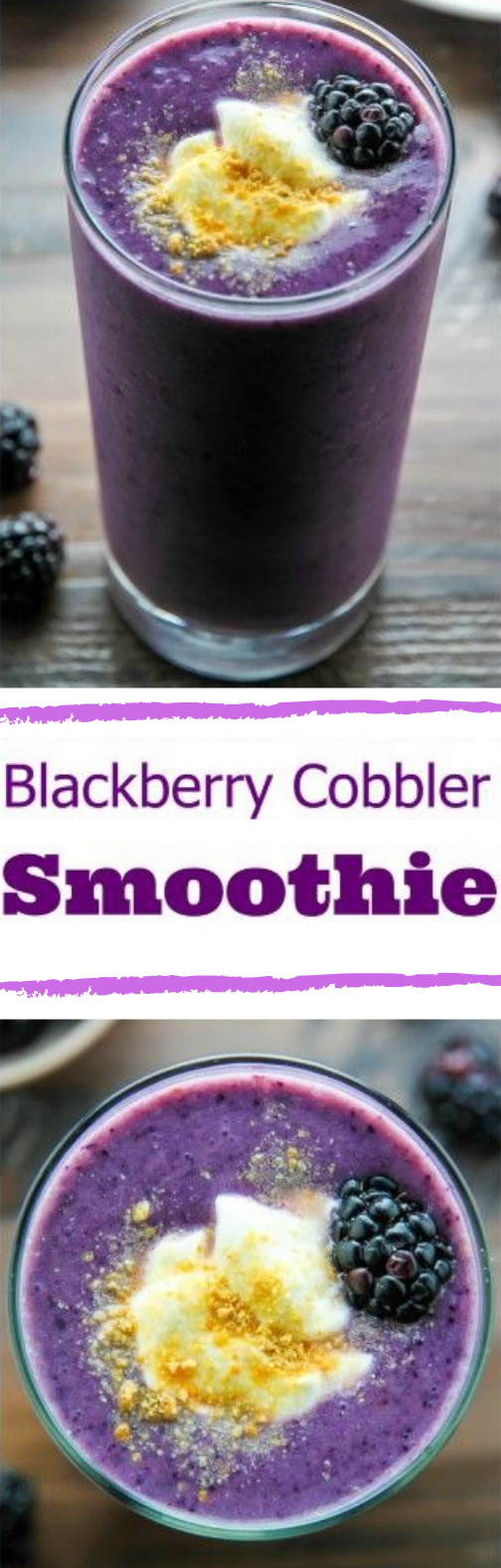 Blackberry Cobbler Smoothie #Blackberry #Smoothie
