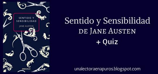 Sentido y Sensibilidad, de Jane Austen | Hermanas, malentendidos y un test de personalidad