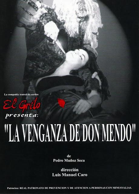 """Obra teatral """"La venganza de Don Mendo"""" representada por la Compañía Teatral de Sordos """"El Grito"""""""