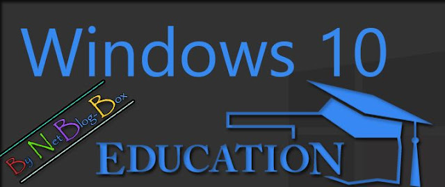 Windows 10 Education ISO ( 32Bit / 64Bit ) Are Available