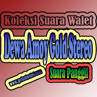 Suara Panggil Dewa Amoy Gold Stereo