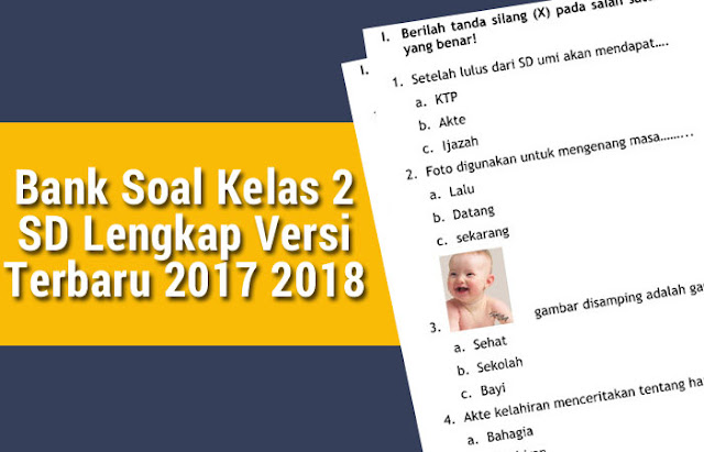 Bank Soal Kelas 2 SD Lengkap Versi Terbaru 2017 2018