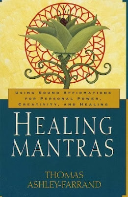 https://www.goodreads.com/book/show/911559.Healing_Mantras