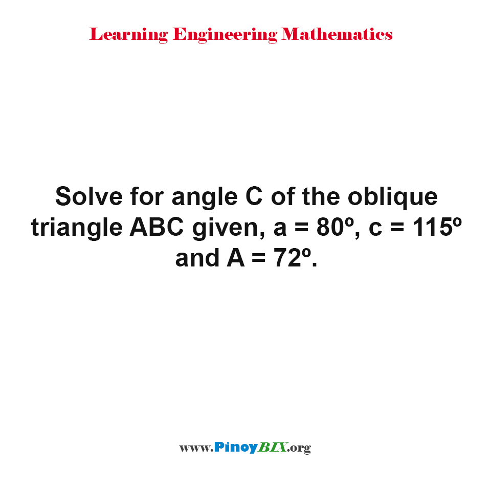Solve for angle C of the oblique triangle ABC