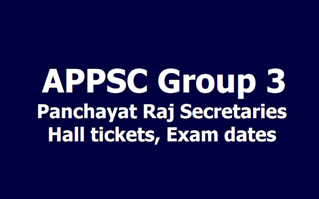 APPSC Group 3 Panchayat Raj Secretaries Hall tickets, Exam date 2019