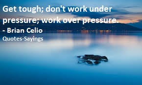Quotes About Pressure Quotes Sayings