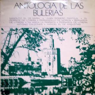 """FERNANDILLO DE MORÓN, DIEGO DEL GASTOR """"ANTOLOGÍA DE LA BULERÍA"""" ARIOLA 1971 LP"""