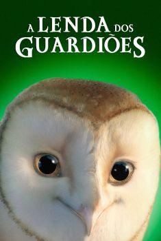 A Lenda dos Guardiões Torrent - BluRay 720p/1080p Dual Áudio