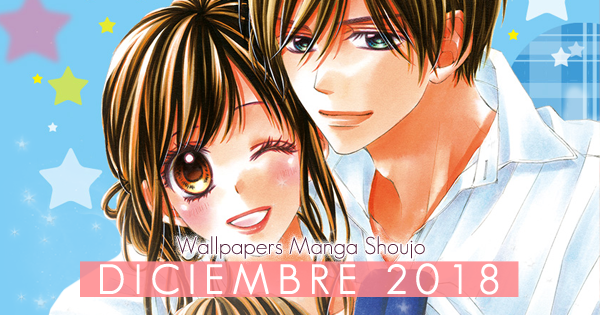 Wallpapers Manga Shoujo: Diciembre 2018