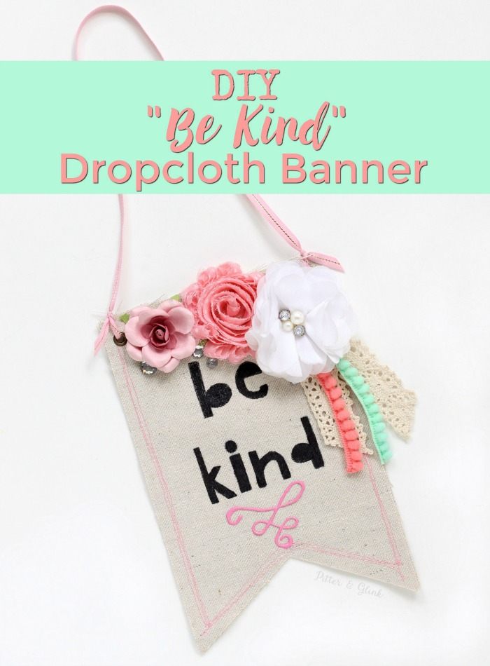 DIY Be Kind Drop Cloth Banner