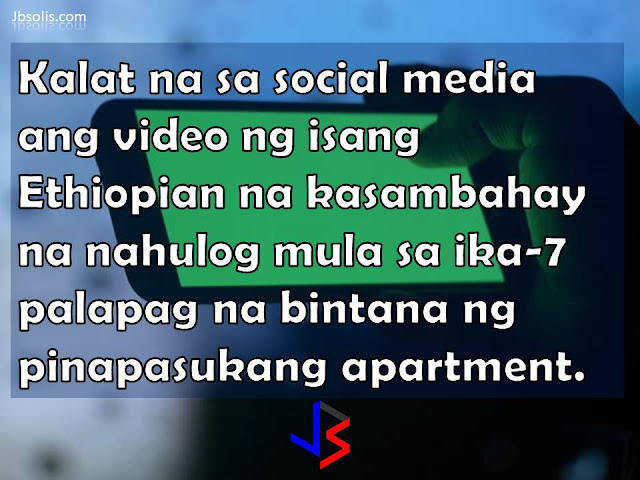 """GRAPHIC WARNING:  THE FOLLOWING VIDEO SHOWS A WOMAN FALLING FROM A TALL APARTMENT BUILDING. VIEWER DISCRETION IS STRONGLY ADVISED Trending on social media is an cellphone video of a domestic helper believed to be from Ethiopia. As seen in the short video, the woman is seen clinging outside the 7th floor window of an apartment building literally by the fingers of her right hand. Speaking in Arabic, she was pleading for help from her employer as her Kuwaiti madam was taking a video and telling the maid to """"Come, crazy!"""" Some sources say the woman employer is being detained by the Kuwaiti police following the release of the video in Social Media. Some people speculated that the Ethiopian helper was attempting to escape or take her own life, due to abuse from her employer. Nothing is yet proven otherwise. It is also possible that the helper was merely cleaning the window when she lost her balance. It is actually common to see household helpers in the middle east cleaning apartment windows. Another video below shows a similar situation, this time in Jordan. The domestic helper is later seen being assisted by civil defense personnel, which means she is alive. It is reported that she suffered from several fractures. The impact of her fall was absorbed by the soft roofing material of where she landed."""