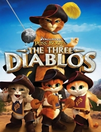 Puss In Boots: The Three Diablos | Bmovies