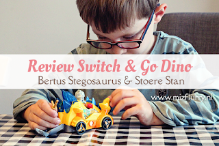 Review Switch & Go Dino - Bertus Stegosaurus & Stoere Stan