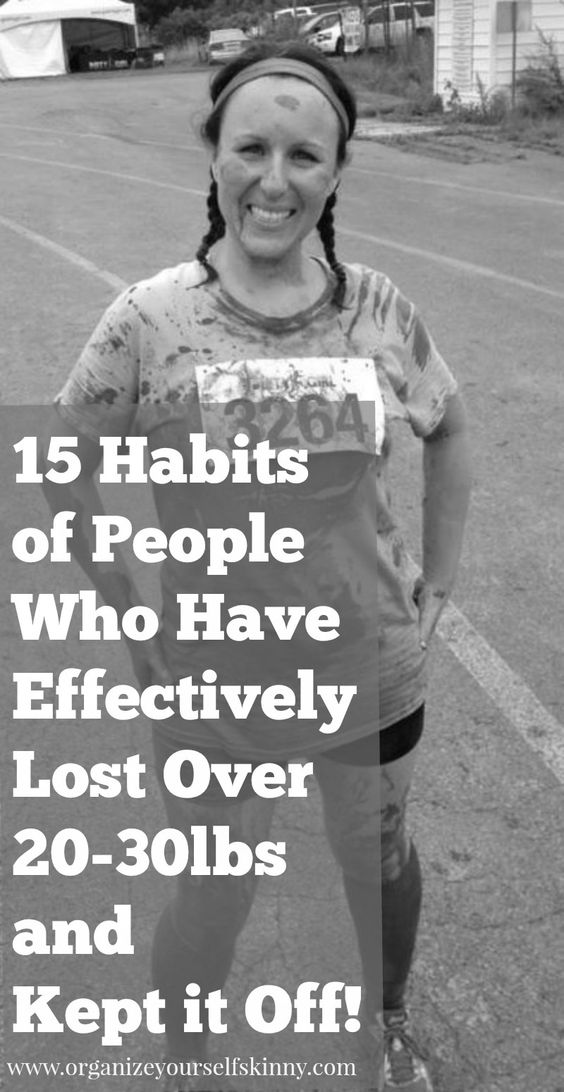 15 habits of people who have effectively lost over 20-30 lbs and kept it off. Great advice for losing weight