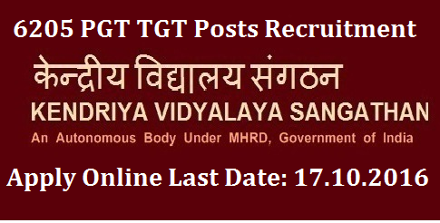 Kendriya Vidyalaya Sangathan PGT TGT Principal 6205 Posts Recruitment Notification Application Procedure: Apply Online through official website: http://www.kvsangathan.nic.in  kendriya-vidyalaya-sangathan-kvs-pgt-tgt-pricipals-recruitment-apply-online KVS Recruitment 2016 – 6205 Principal, PGT, TGT & PRT- Last Date 17-10-2016 Recruitment of  Principal and other teaching posts in Kendriya Vidyalaya Sangathan Kendriya Vidyalaya Sangathan (KVS), is an autonomous body under the MHRD which is thoroughly under the govt. of India.