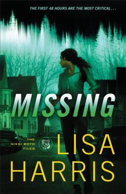 Missing by Lisa Harris (The Nikki Boyd Files #2)