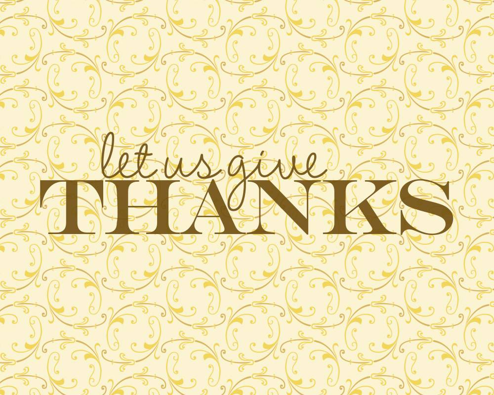 Let Us Give Thanks Download | iloveitallwithmonikawright.com