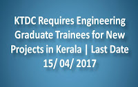 KTDC Requires Engineering Graduates for New Projects in Kerala