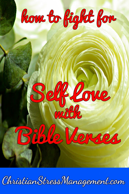 How to Fight for Self Love with Bible Verses