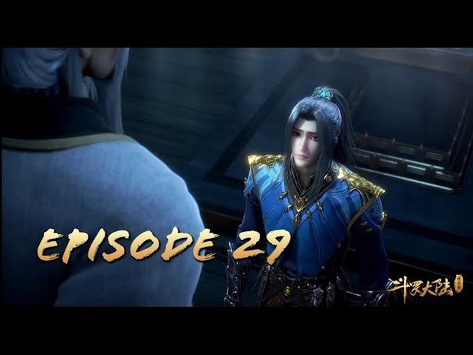 Douluo Dalu Season 2 Ep 29