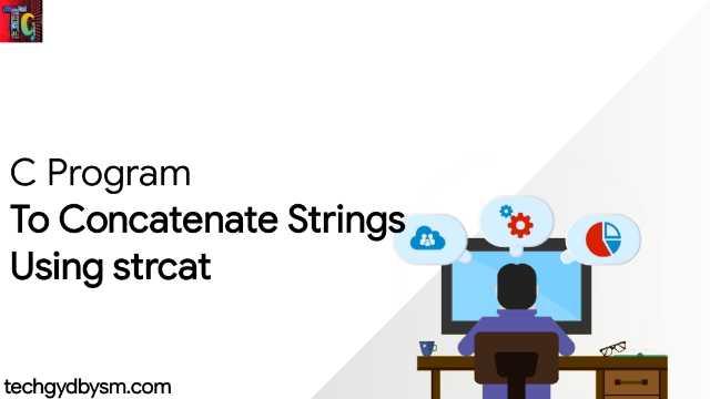 Concatenate Two Strings Using strcat