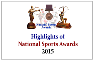 Highlights of National Sports Awards 2014-15