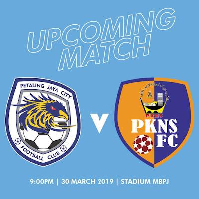 Live Streaming PJ City vs PKNS FC Liga Super 30.3.2019