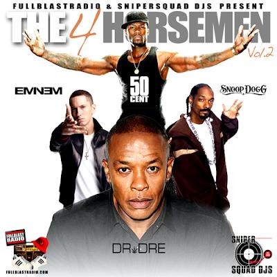 The 4 Horsemen Vol 2 ft Eminem, 50 Cent, Dr Dre and Snoop