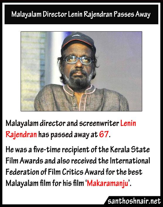 Malayalam Director Lenin Rajendran passes away