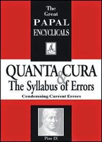 https://2.bp.blogspot.com/-O-_OmPjNv9s/VBTbd-Nw_kI/AAAAAAAADWA/qV0SI9j8aYg/s1600/encyclical-quanta-cura-syllabus-errors-pope-pius-ix-paperback-cover-art%2B(2).jpg