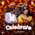Joe EL Feat. Yemi Alade - Celebrate