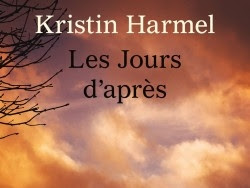 Les jours d'après de Kristin Harmel