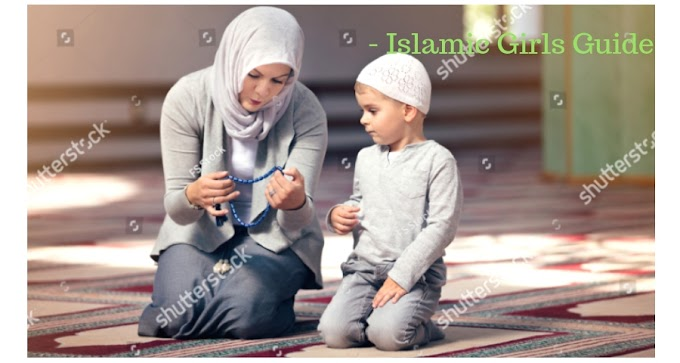 The Woman as Mother | Islamic Girls Guide