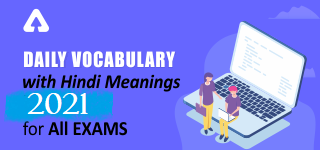 Daily Vocabulary 2021 with Hindi Meanings