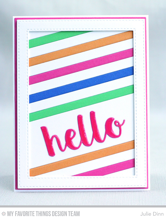 Striped Hello Card by Julie Dinn featuring the Hello There, Diagonal Sentiment Strip Cover-Up, Hello There, Stitched Rectangle Frames, Blueprints 2, and Blueprints 11 Die-namics #mftstamps