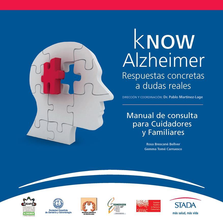 kNOW Alzheimer: Respuestas concretas a dudas reales – Manual de consulta para Cuidadores y Familiares