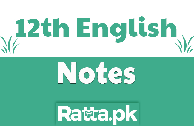 2nd Year English Chapter 8 Notes - 12th class English