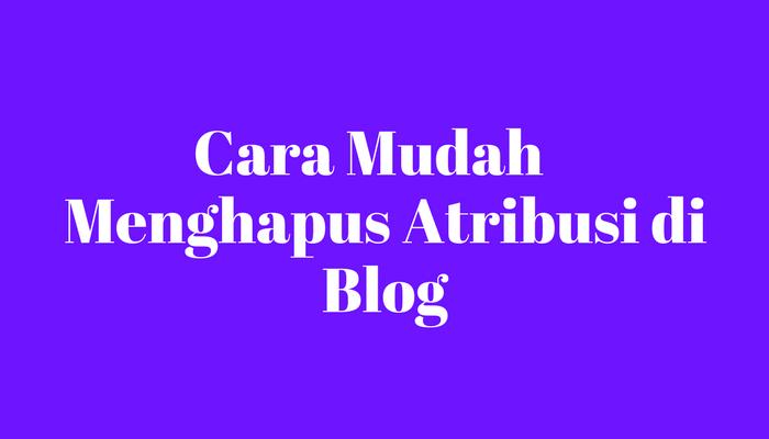 Menghapus atribusi blog
