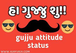 Gujju attitude status