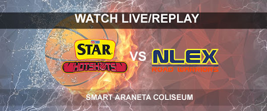 List of Replay Videos Star vs NLEX September 24, 2017 @ Smart Araneta Coliseum