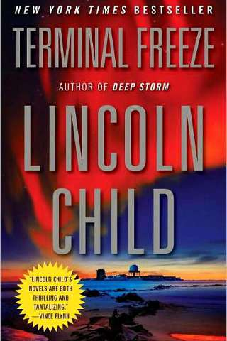 Lincoln Child - Terminal Freeze PDF Download