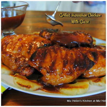 Grilled Hawaiian Chicken with Galze