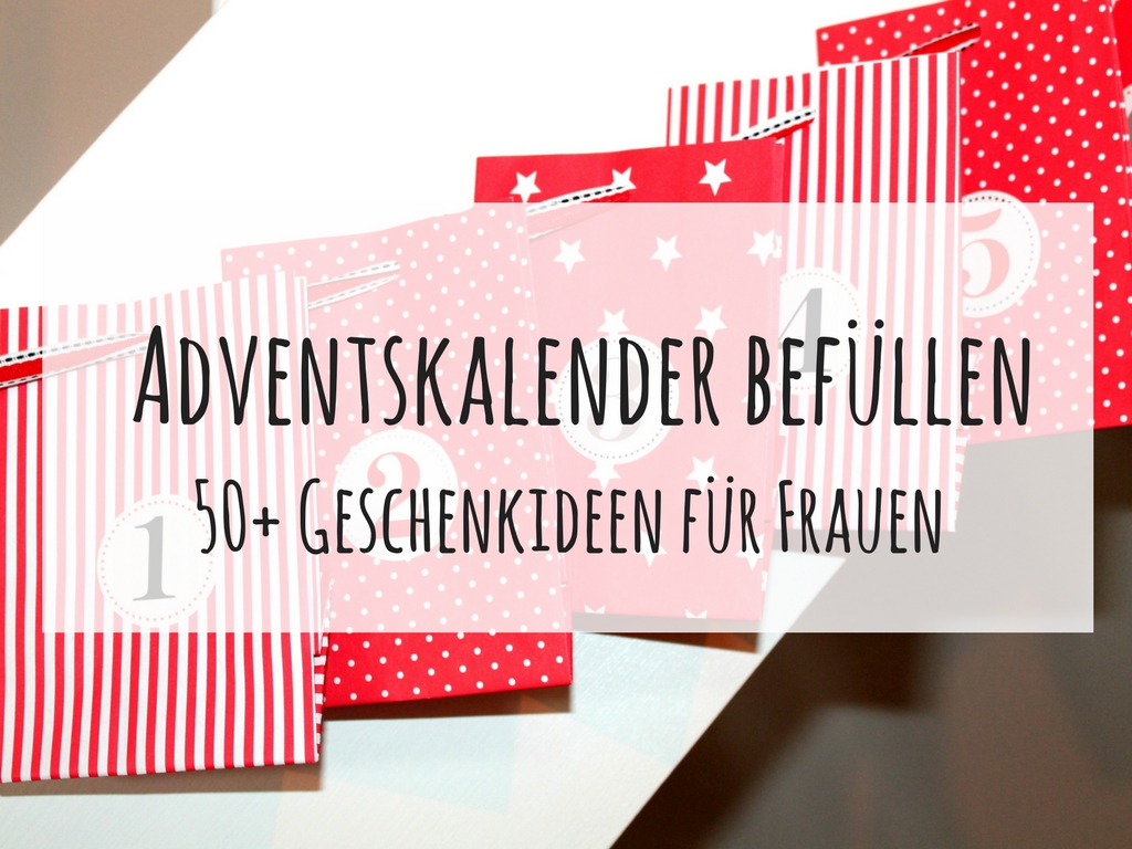 diy adventskalender bef llen die besten 50 geschenkideen f r frauen diycarinchen. Black Bedroom Furniture Sets. Home Design Ideas