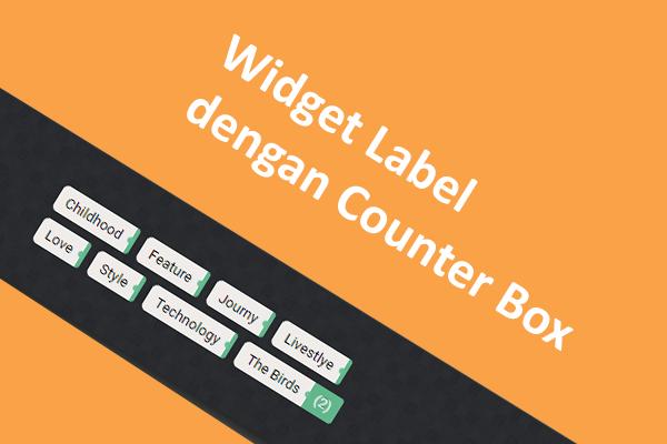 Modifikasi Widget Label dengan Counter Box Valid CSS3