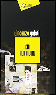 Chi non muore di Vincenzo Galati
