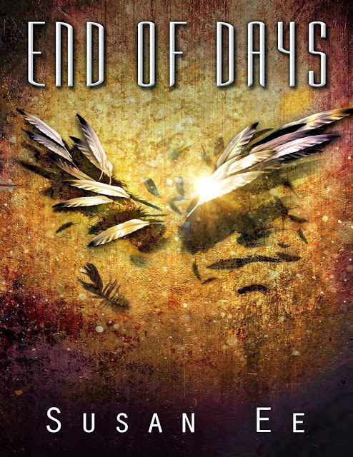 End Of Days ( Penryn and The End of Days #3) by Susan Ee