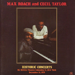 Max Roach, Cecil Taylor, Historic Concerts