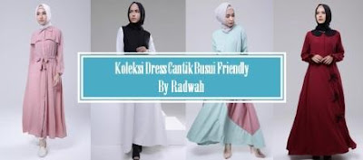 Koleksi Dress Cantik Busui Friendly By Radwah